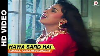 Download lagu Hawa Sard Hai Bol Radha Bol Abhijeet Kavita Krishnamurthy Juhi ChawlaRishi Kapoor MP3