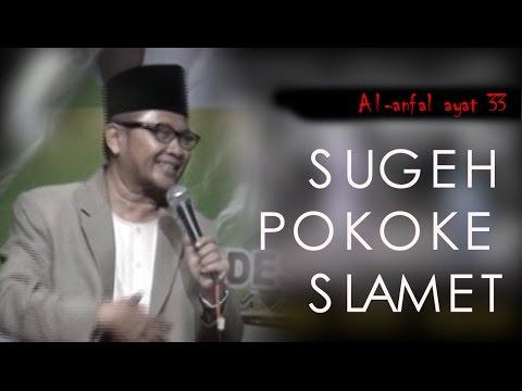 Pengajian KH imam Hambali SUGEH POKOKE SLAMET