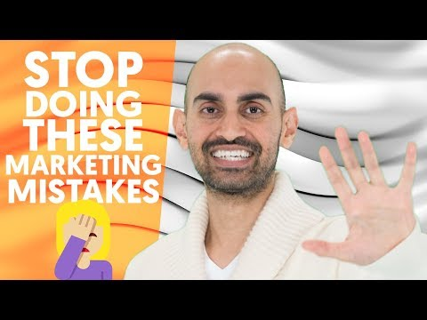 7 Online Marketing Mistakes You Need to Stop Making | Neil Patel