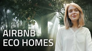 Top 10 AirBnB Eco Homes | Green Home Design
