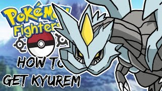 *CODES* HOW TO GET KYUREM! - Pokemon Fighters EX