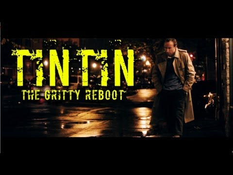 Tintin: The Gritty Reboot - YouTube
