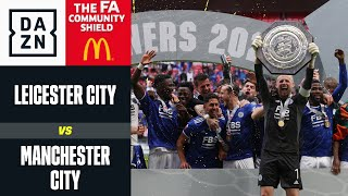 Community Shield alle Foxes Leicester Manchester City 1 0 FA Community Shield DAZN Highlights