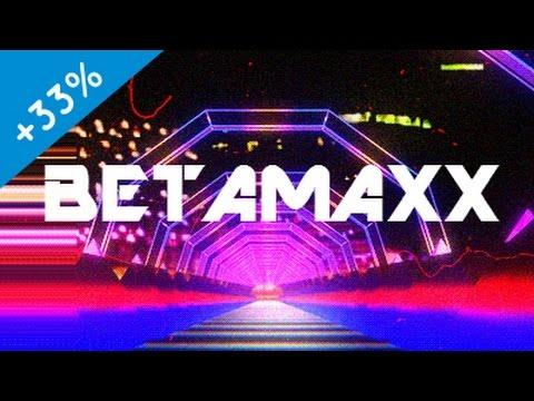 [33% Faster] Betamaxx - Redlining 6th