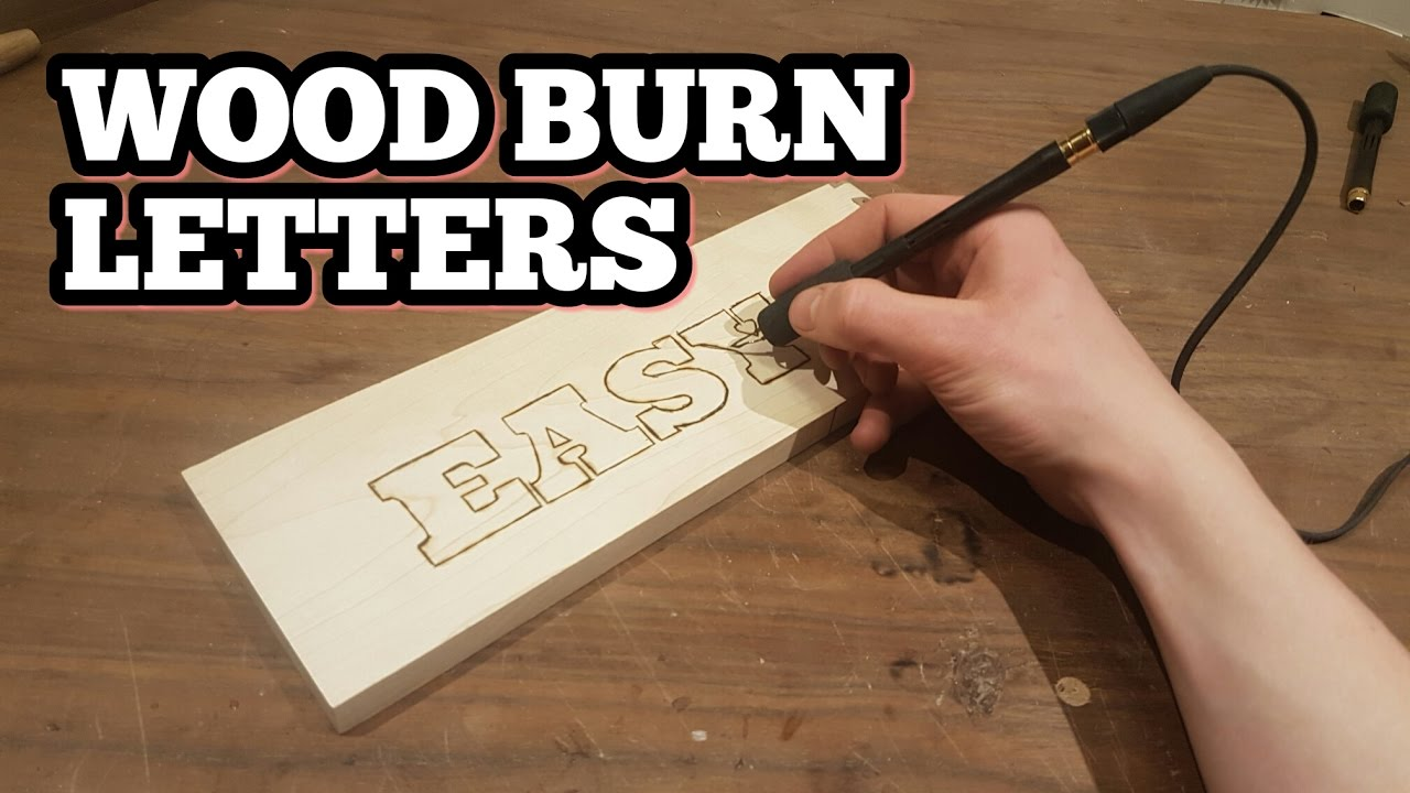 How To Wood Burn Letters Youtube