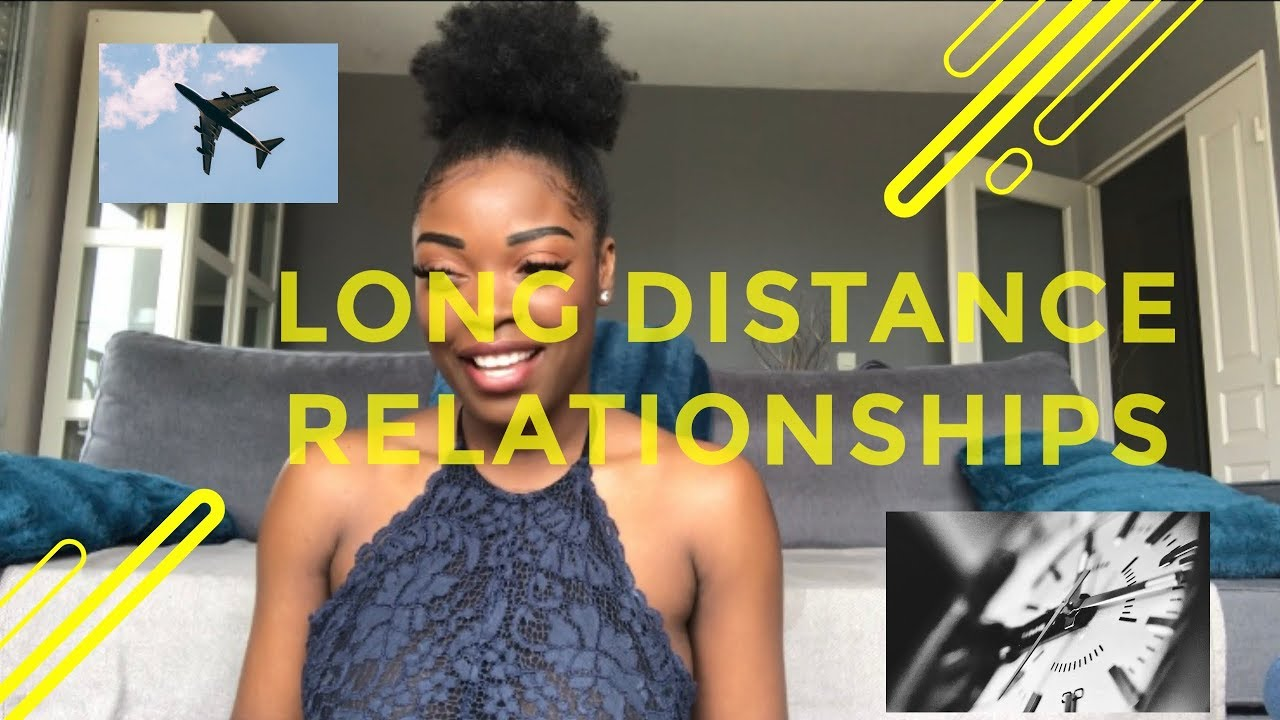 LONG DISTANCE RELATIONSHIPS - YouTube