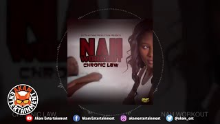 Chronic Law - Nah Workout [Official Audio Visual]