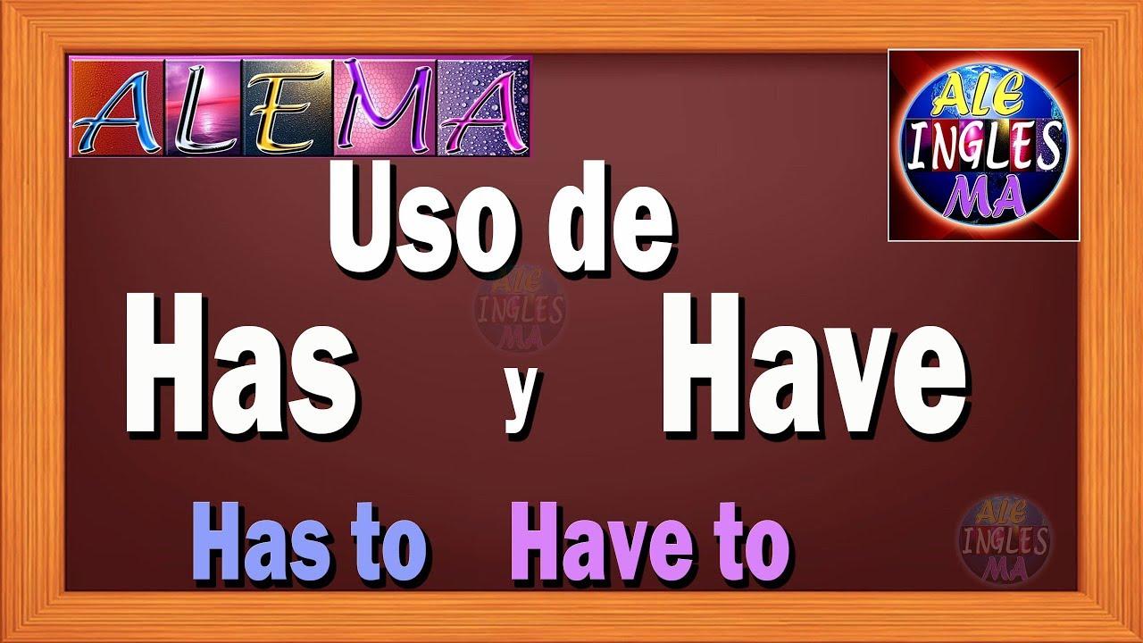 Download Como Usar Has, Have, HAS TO y HAVE TO – Ejercicios Y Oraciones - Lección # 10