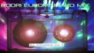 (BEST EURODANCE 2019)  RODRI EUROMANIAKO MIX (90S EURODANCE VOL 4)