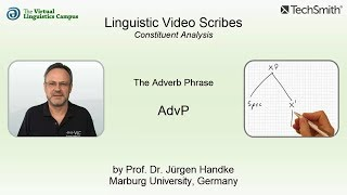 Linguistic Video Scribes - Constituent Analysis: The AdvP
