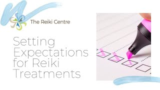 Setting Expectations for Reiki treatments