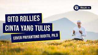 Gito Rollies - Cinta Yang Tulus - Cover Priyantono Rudito PhD