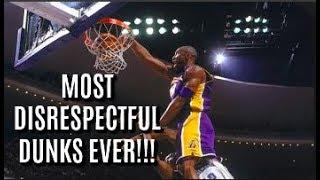NBA: MOST DISRESPECTFUL DUNKS EVER