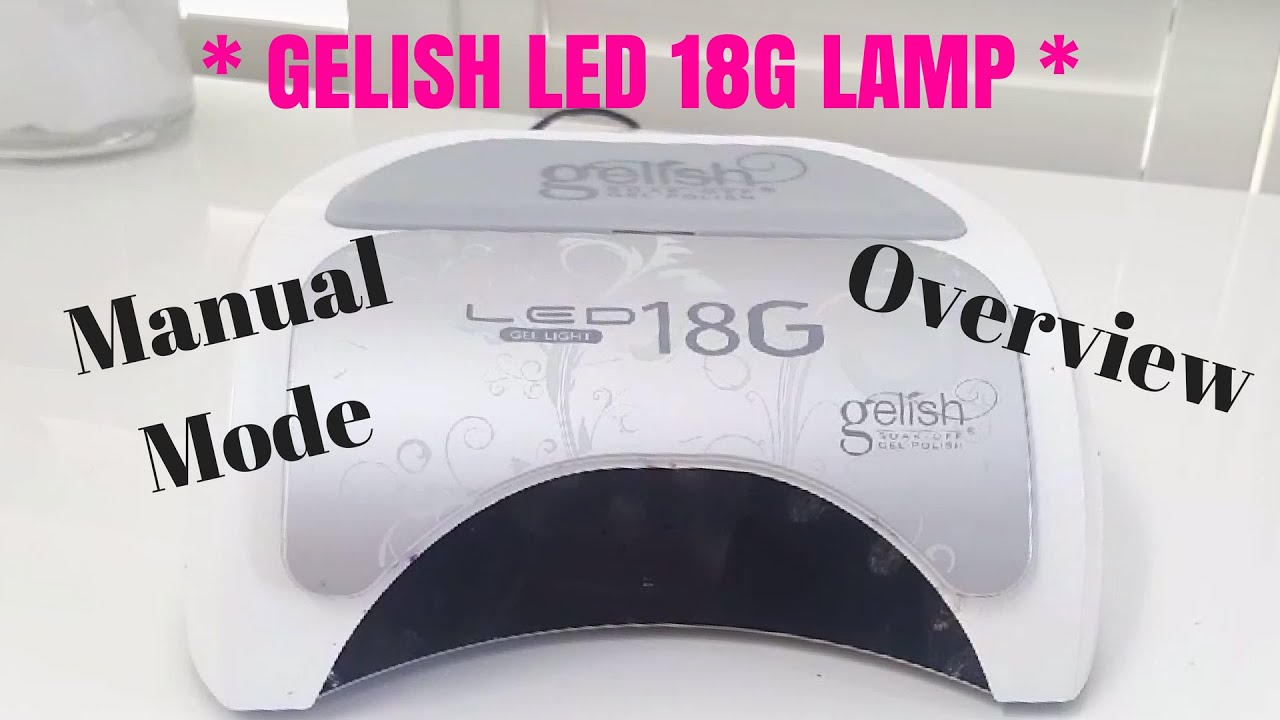 Overview Can Automatic Onoff 18g Manual Mode Lamp Off Gelish Turn Led WhatDemoTips Do u3FcTlKJ1