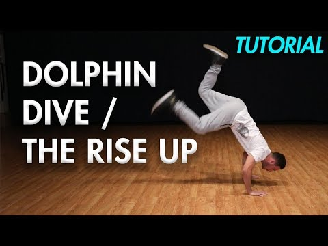 How To Do The Dolphin Dive / Rise Up (Hip Hop Dance Moves Tutorial) MihranTV
