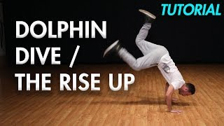 How to do that Dolphin Dive / Rise Up (Hip Hop Dance Moves Tutorial) MihranTV
