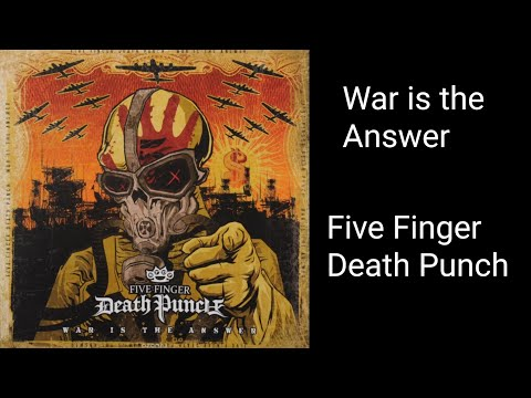 War Is The Answer (Full Album) – Five Finger Death Punch