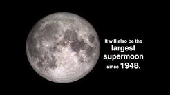 Largest 'Supermoon' Since '48 Will Not Be This Close Again Until 2034 | Video