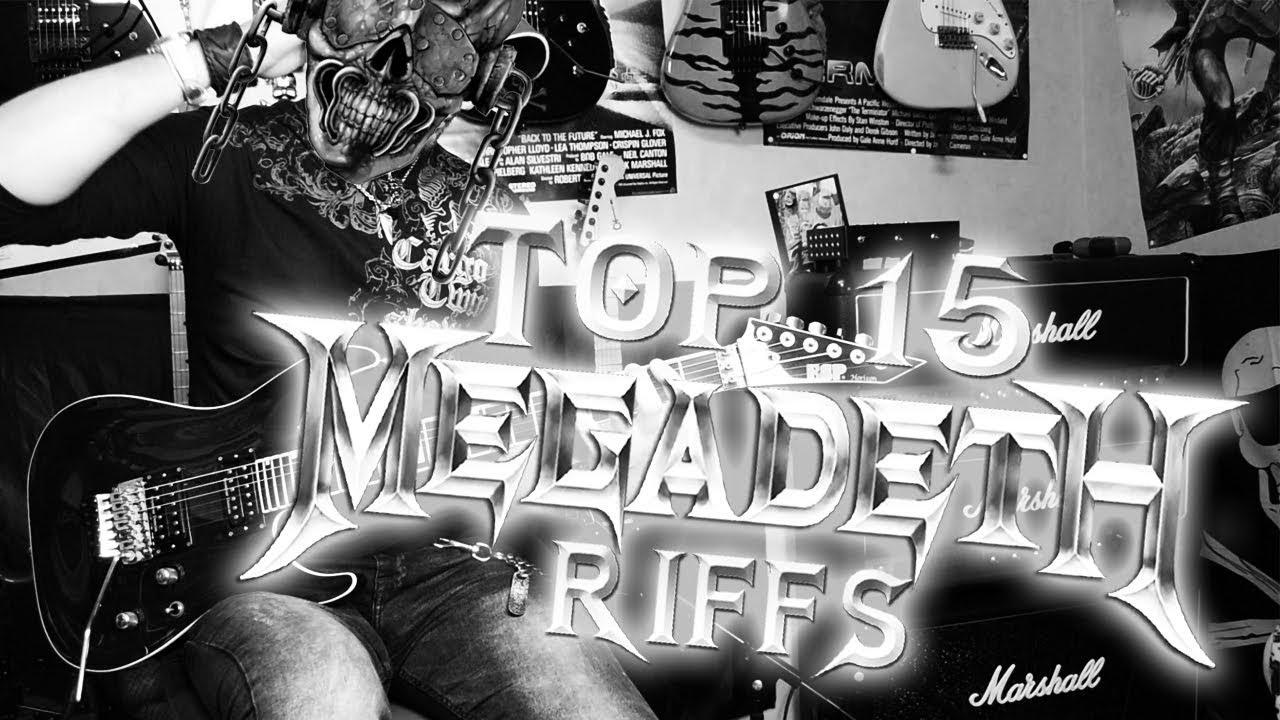 TOP 15 Megadeth riffs