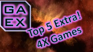 Top 5 Extra! Best 4x Games - 2012 - 2016