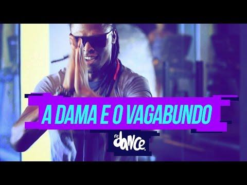Wesley Safadão - A Dama e o Vagabundo - Coreografia   FitDance