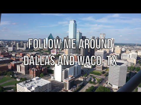 Follow Me Around   Dallas & Waco, Texas