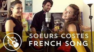 Les Soeurs Costes - French Song