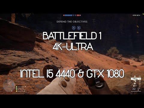 Battlefield 1 4K Ultra | Intel i5 4440 GTX 1080 8GB Ram