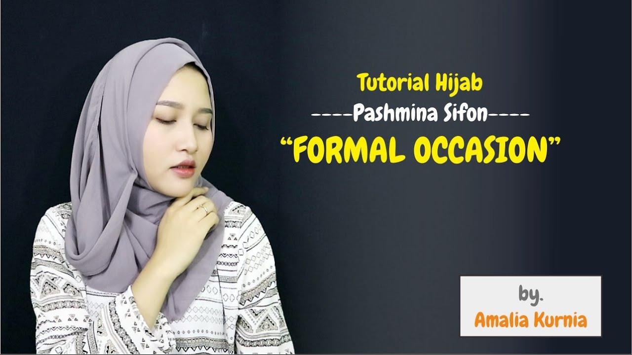 Tutorial Hijab Pashmina Sifon Formal Occasion Amalia Kurnia