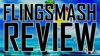 FlingSmash review