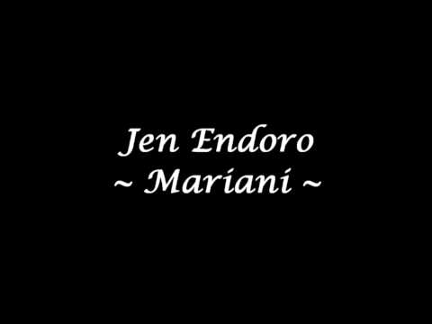 Jen Endoro - Mariani (High Quality)
