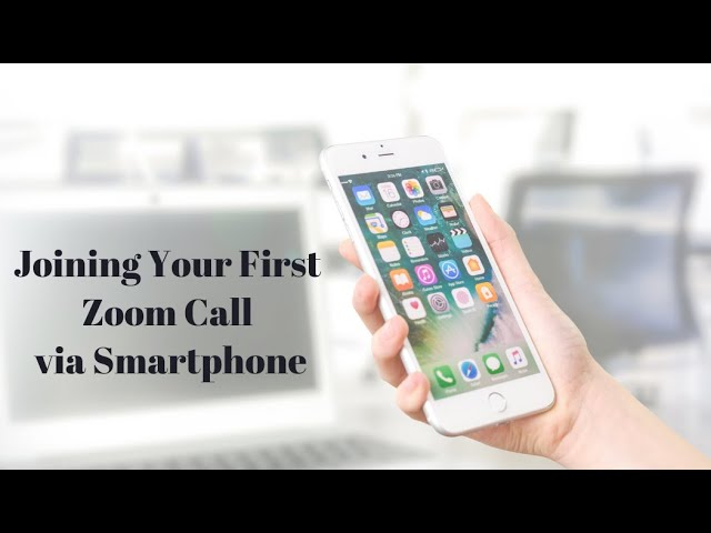 Joining a Zoom Meeting Smartphone