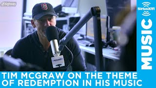 Tim McGraw talks about the theme of redemption in his music Video