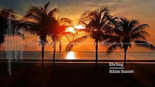 Ehrling - Sthlm Sunset