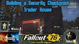 How to Build a Security Checkpoint Trader House