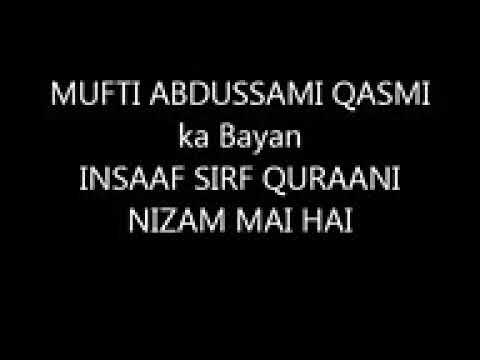 insaf Sirf Qurani Nizam Me Hai By Mufti Abdus Sami Qasmi Hafizahullah