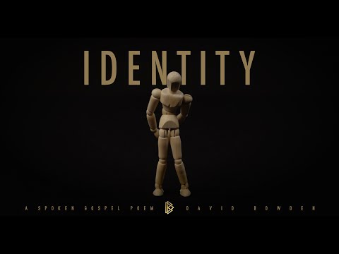 Identity || David Bowden || Spoken Word Poem