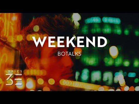 BoTalks  Weekend s feat. Laura Marano