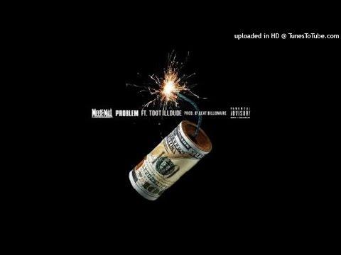 Meek Mill - Problem Ft. Tdot illdude + Lyrics