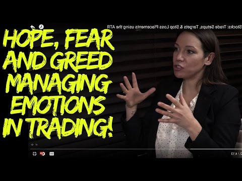 Hope/Fear/Greed - Managing Emotions in Trading