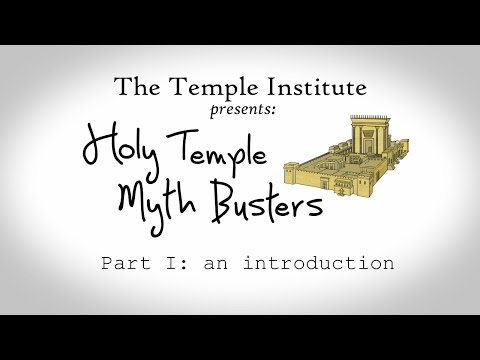 Just in Time for Chanukah: Holy Temple Myth Busters:  Part I - Introduction
