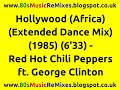 Hollywood (Africa) (Extended Dance Mix) - Red Hot Chili Peppers | George Clinton | 80s Club Mixes