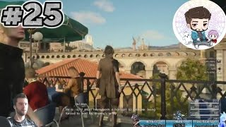 SUPER HYPE Final Fantasy XV playthrough- PART 25: Altissia is EPIC, Weskham and time Doge!