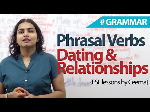 esl dating phrasal verbs