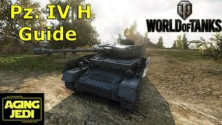 Pz. IV H Guide & Review + Gun Selection - World of Tanks