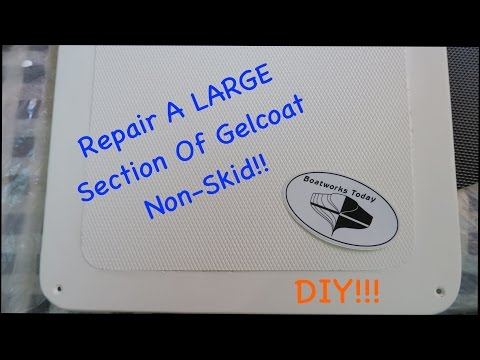 How To Repair A Large Section Of Gelcoat Nonskid For Your Boat