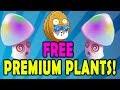Plants vs. Zombies 2 - FREE Premium Plants!
