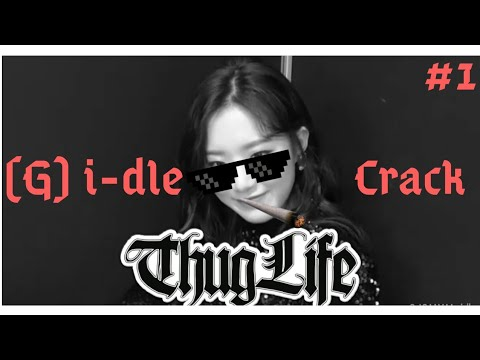 (G) I-DLE ON CRACK/GAY MOMENTS #1