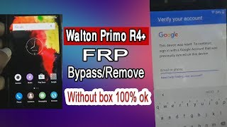 WALTON Primo R4+ Remove FRP Bypass Google Account 100% ok without box & software