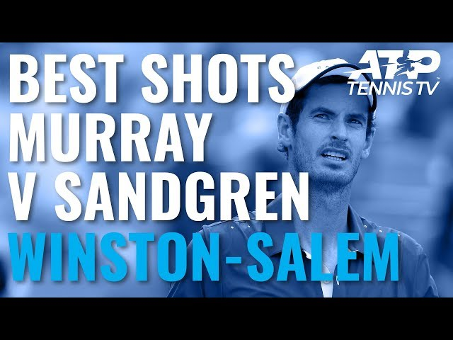 Andy Murray v Tennys Sandgren: Best Shots & Match Point | Winston-Salem 2019